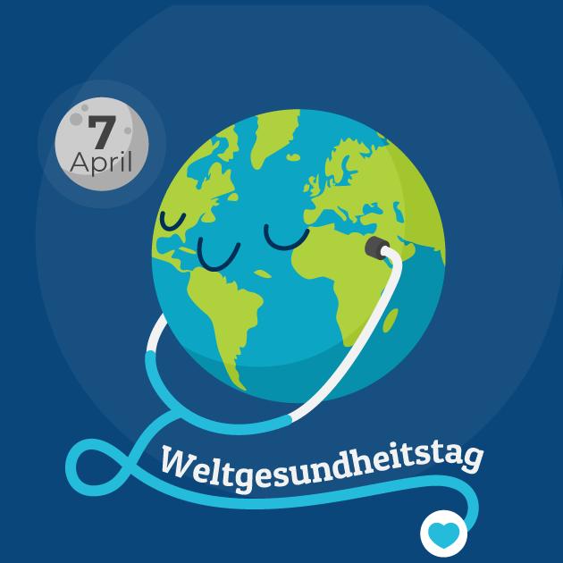 7.April Weltgesundheitstag