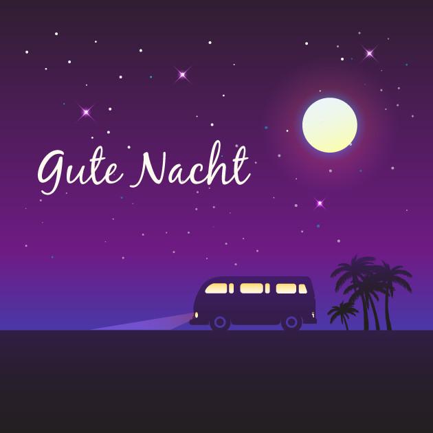 Gute Nacht Reise Trip Ausflug