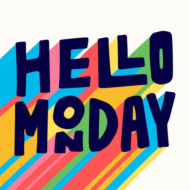 Hallo Montag