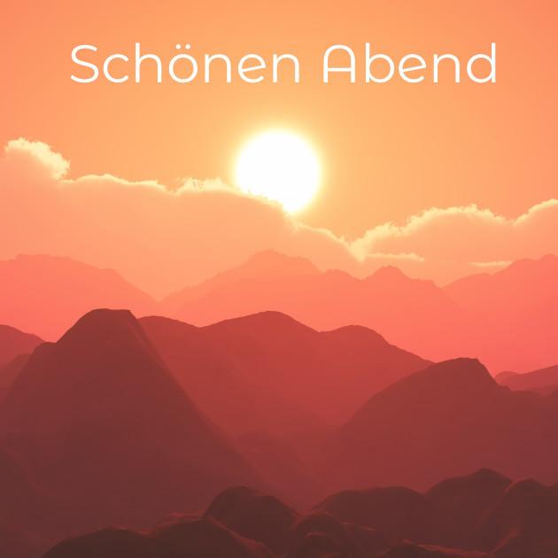 Schönen Abend - Berge und Sonnenuntergang