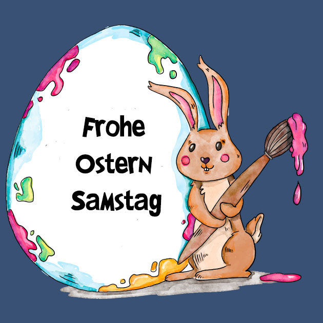 Froohe Ostern Samstag