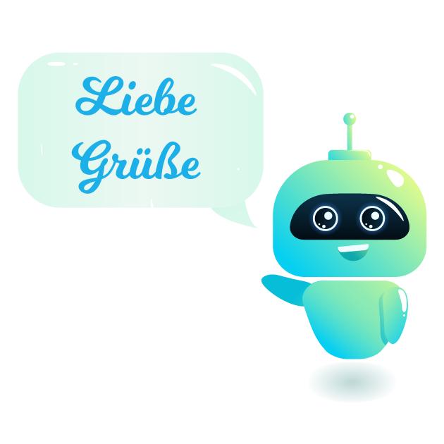 Liebe Grüße Roboter