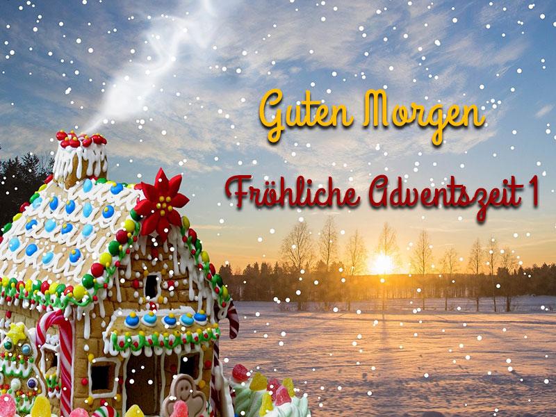 Guten Morgen Fröhliche Adventszeit 1 Wunderbare Bilder