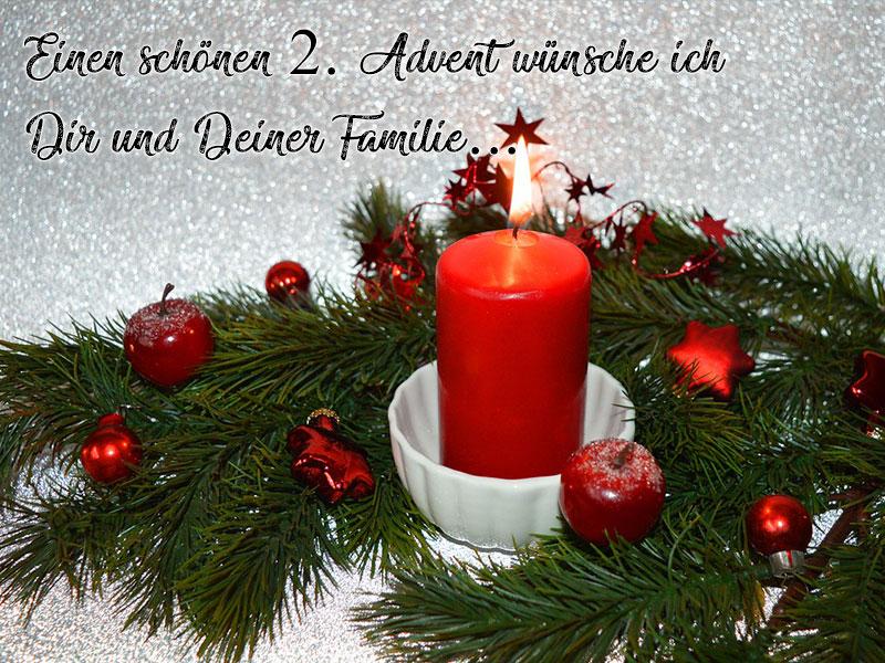 Einen schönen 2. Advent wünsche ich Dir und Deiner Familie