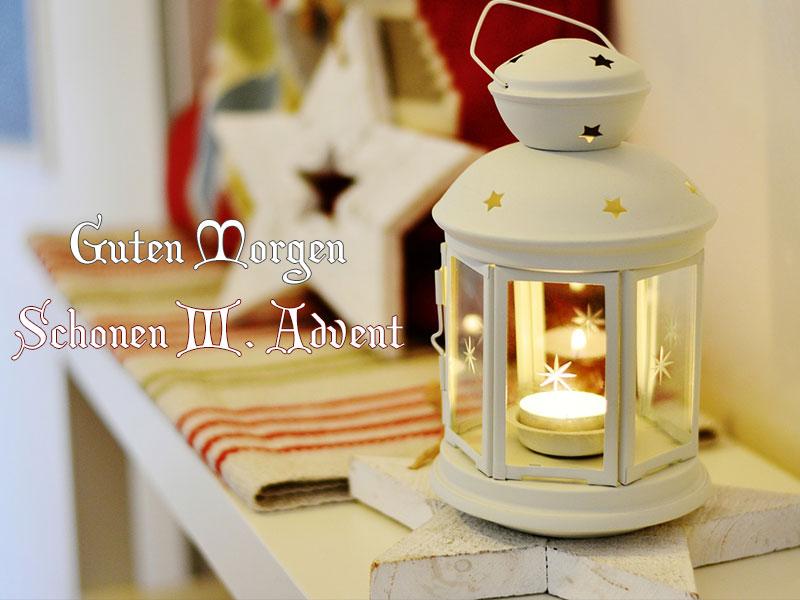 Guten Morgen Advent 3 Wunderbare Bilder