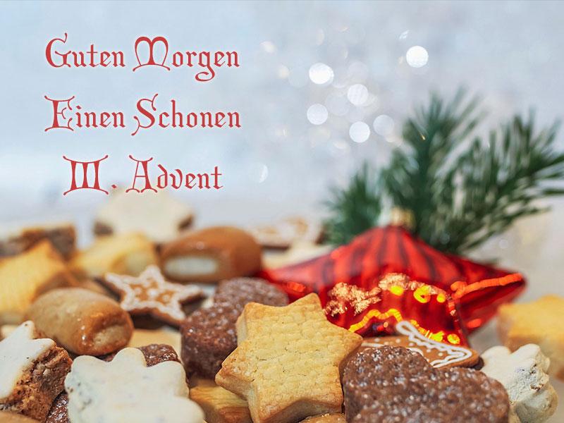 3 Advent Guten Morgen Wunderbare Bilder
