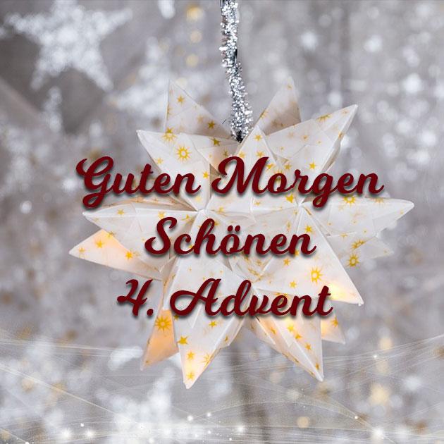 Guten Morgen Schönen 4 Advent Wunderbare Bilder