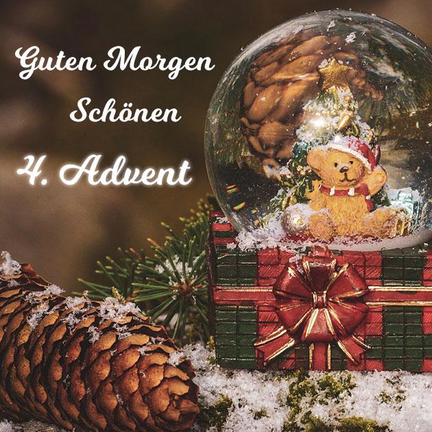 Guten Morgen Schönen 4 Advent Bild 4 Wunderbare Bilder