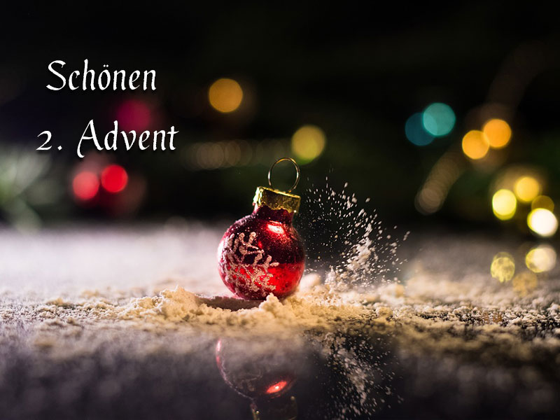 Schönen 2 Advent Bild 2 Wunderbare Bilder