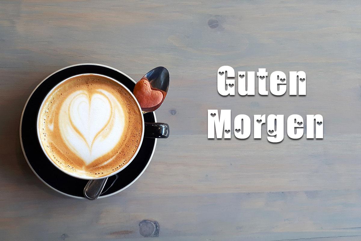 Guten Morgen Kaffee Herz 6 Wunderbare Bilder